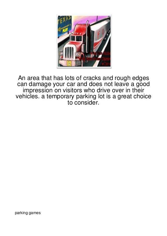 An area that has lots of cracks and rough edgescan damage your car and does not leave a good  impression on visitors who d...
