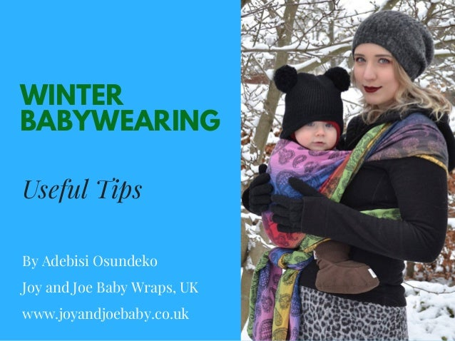 cfa1cda47 Winter babywearing Tips by Joy and Joe baby®