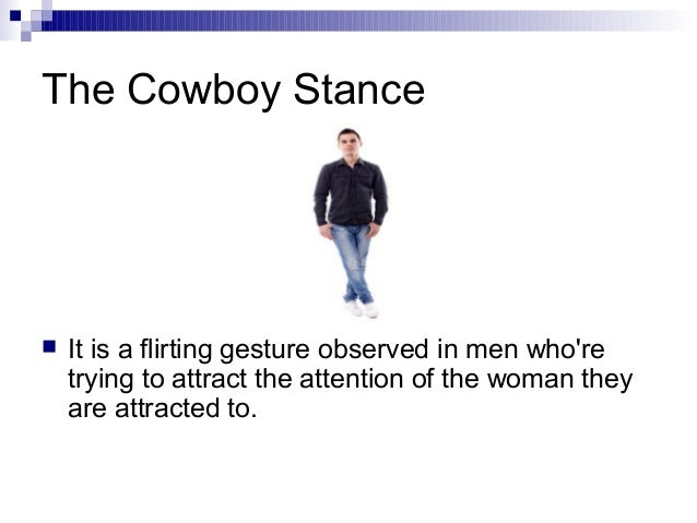 Men flirting body language