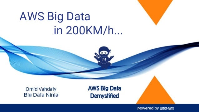 AWS Big Data in 200KM/h...