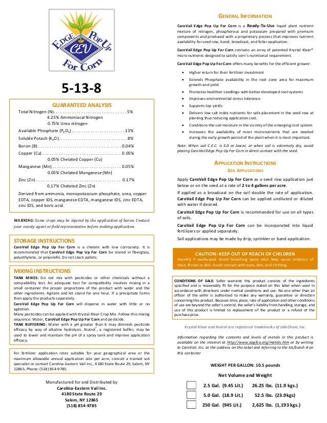 GUARANTEED ANALYSIS Total Nitrogen (N). . . . . . . . . . . . . . . . . . . . . . . . . . . . . . . . 5% 4.25% Ammoniacal ...
