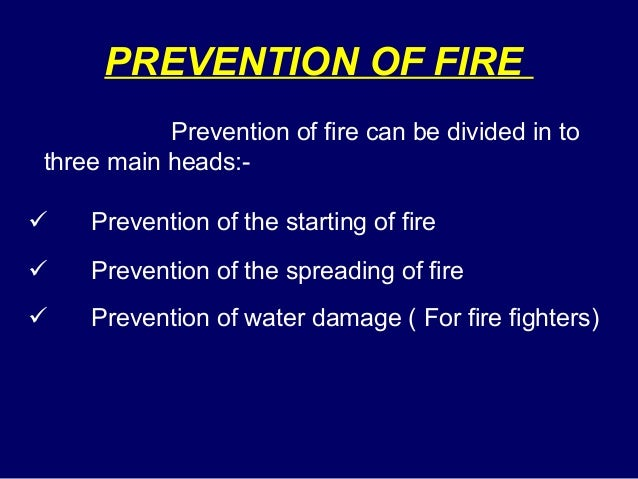 how to prevent fires from starting and spreading