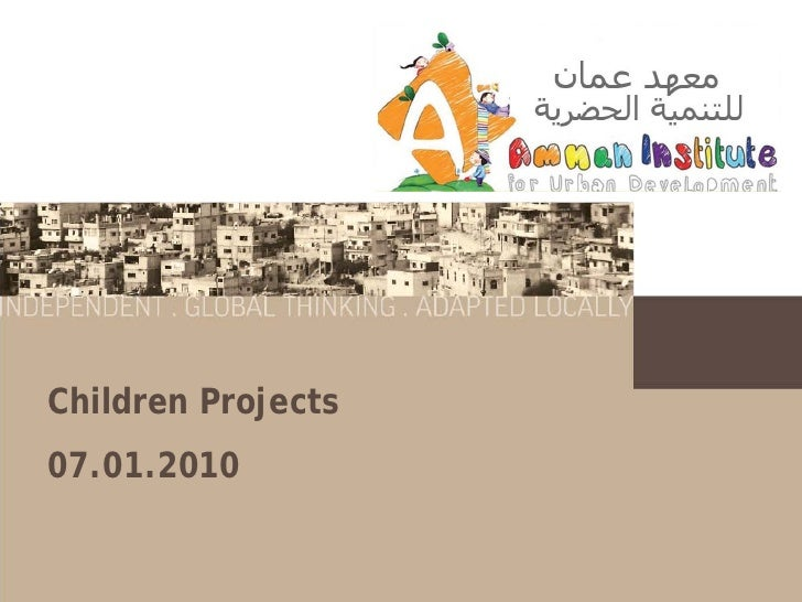 Children Projects07.01.2010