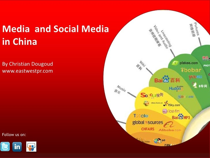 Media and Social Mediain ChinaBy Christian Dougoudwww.eastwestpr.comFollow us on:                          Singapore   Bei...