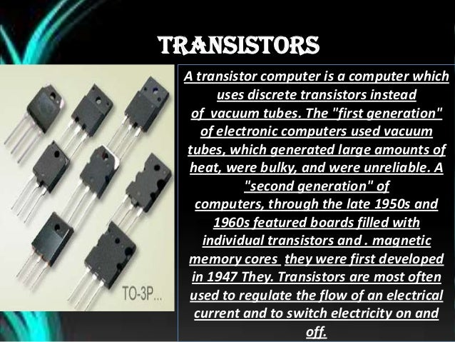 Main Characteristics of a second generation computer are.. Second generation computer machines were based on transistor t...