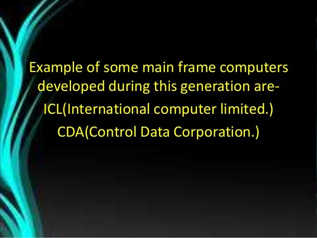 Time Period: 1975 to Today Technology: VLSI (Very Large Scale Integration) Incorporated many millions of transistors & ele...
