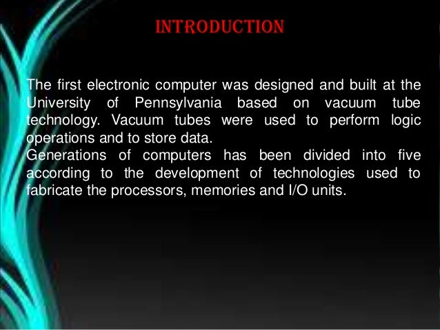 GENERATION OF COMPUTERS. Slide 2