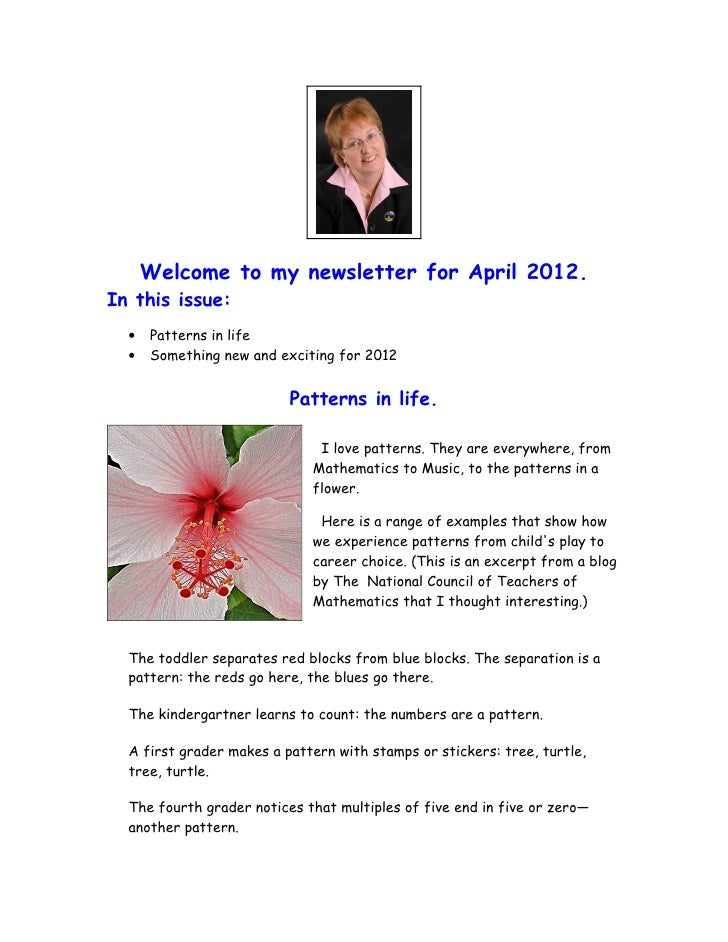 Welcome to my newsletter for April 2012.In this issue:  •   Patterns in life  •   Something new and exciting for 2012     ...