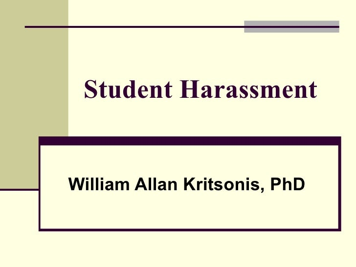 Student Harassment   William Allan Kritsonis, PhD