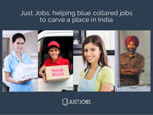 Just Jobs, helping blue collared jobs to carve a place in India