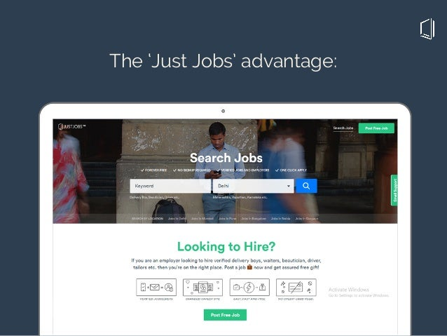 The 'Just Jobs' advantage: