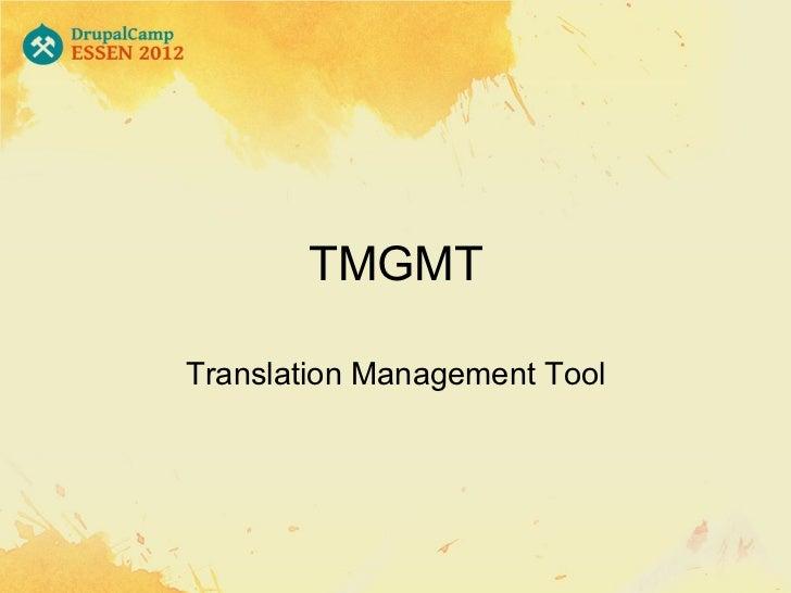 TMGMTTranslation Management Tool