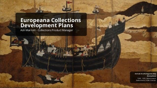 Netherlands, Public Domain 1660 - 1625, Rijksmuseum Anonymous Arrival of a Portuguese ship Europeana Collections Developme...