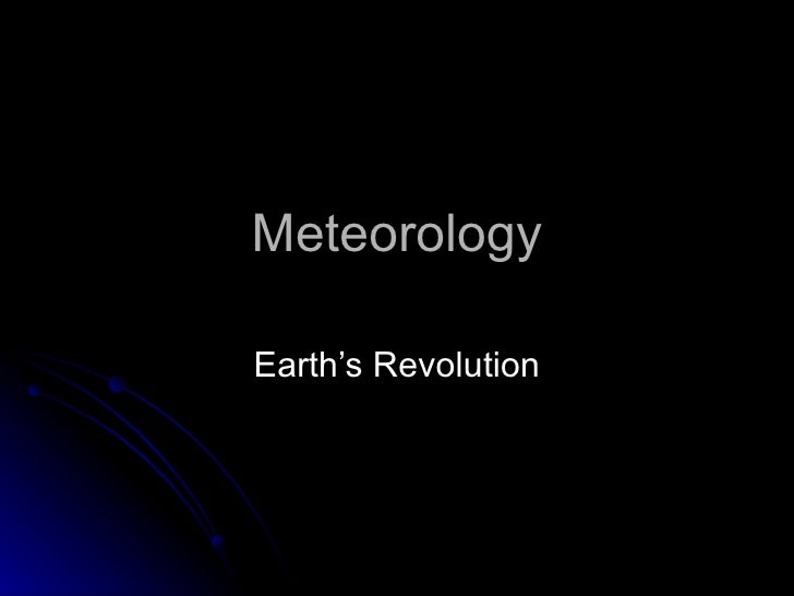 Meteorology Earth's Revolution