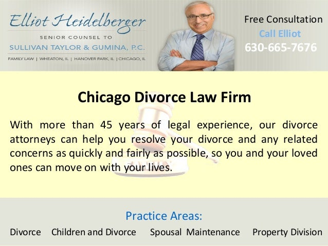 Call Elliot  630Ca-6ll6 E5ll-io7t676  630-665-7676  Free Consultation  Chicago Divorce Law Firm  With more than 45 years o...
