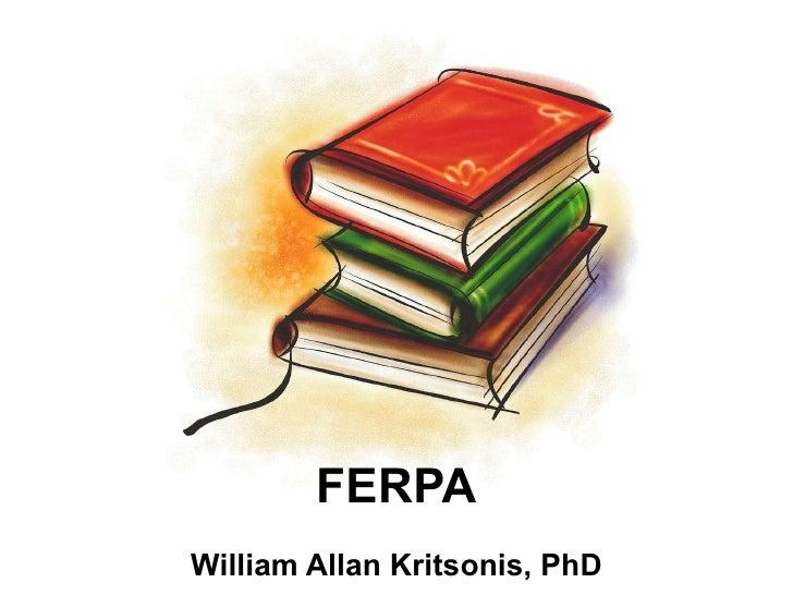 FERPA William Allan Kritsonis, PhD