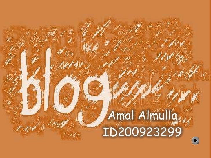 Amal AlmullaID200923299