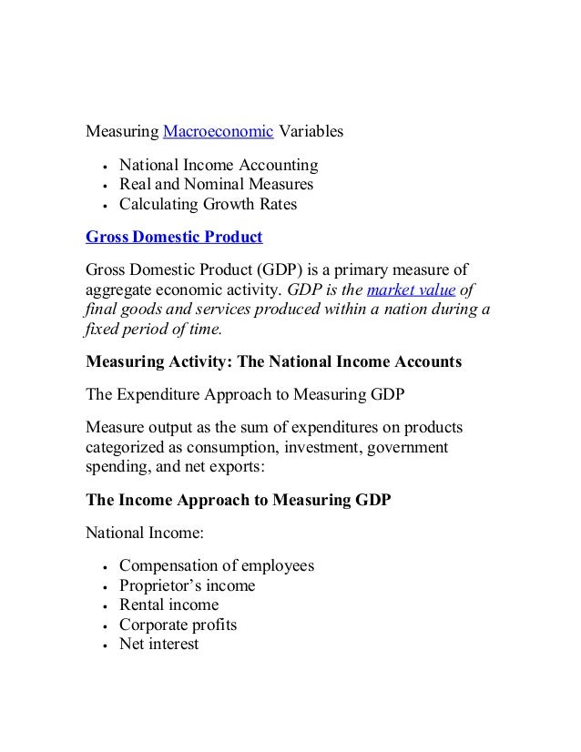 Measuring Macroeconomic Variables • • •  National Income Accounting Real and Nominal Measures Calculating Growth Rates  Gr...