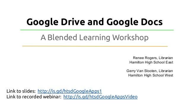 Google Drive & Google Docs: A Blended Learning Workshop