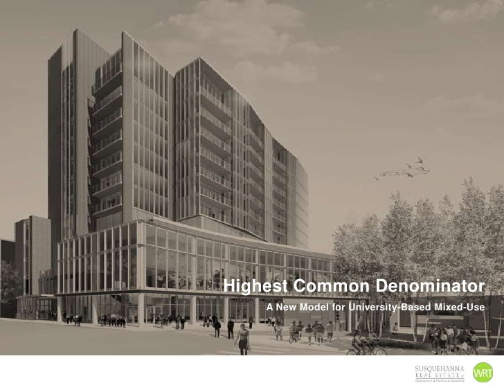 Highest Common Denominator<br />A New Model for University-Based Mixed-Use<br />
