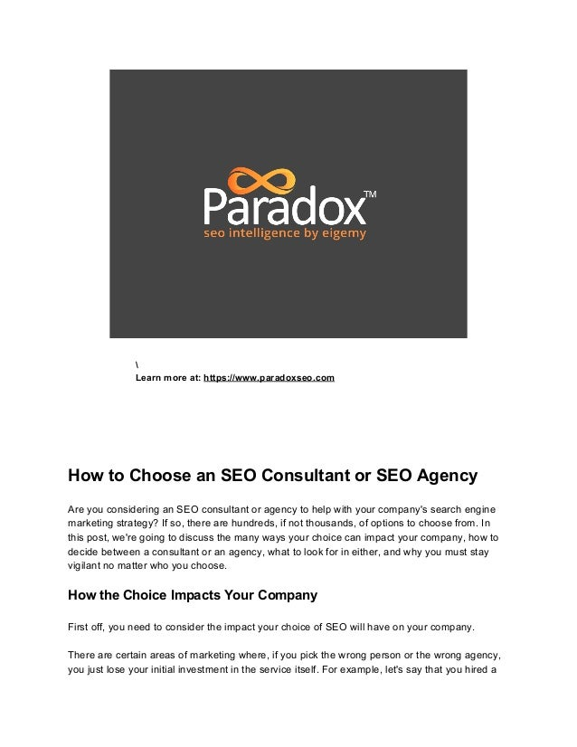 Learn more at: ​https://www.paradoxseo.com          How to Choose an SEO Consultant or SEO Agency    Are you conside...