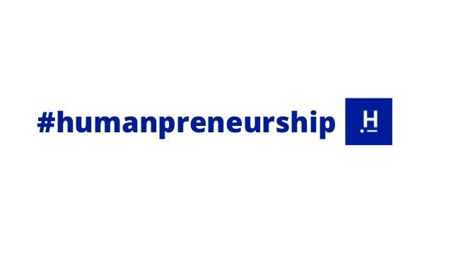 #humanpreneurship