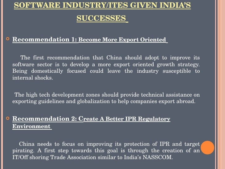is china a threat to the indian software industry India is short of some industries because of that india has to trade with china for  some products that india don't manufacturers these products are either not.