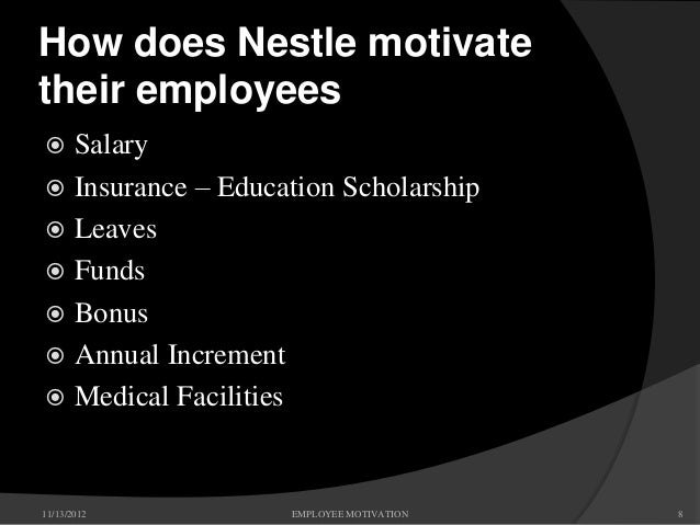 Motivation in nestle