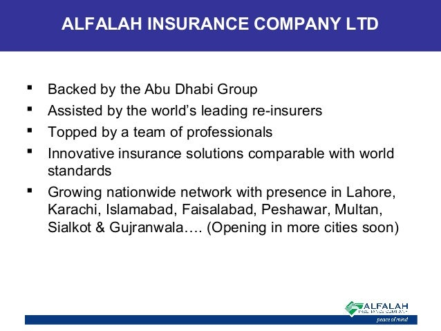  Backed by the Abu Dhabi Group  Assisted by the world's leading re-insurers  Topped by a team of professionals  Innova...