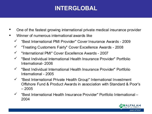  One of the fastest growing international private medical insurance provider  Winner of numerous international awards li...