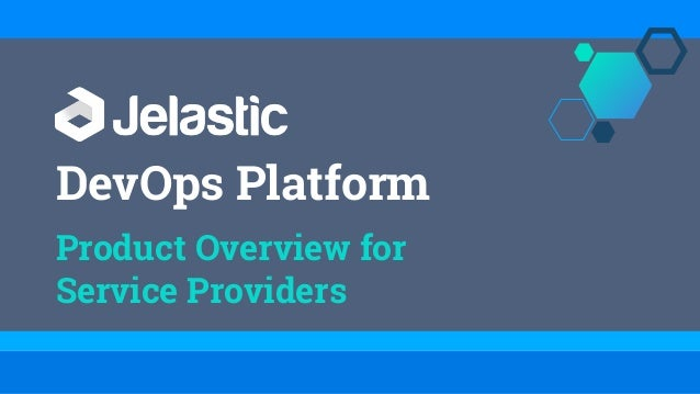 DevOps Platform Product Overview for Service Providers