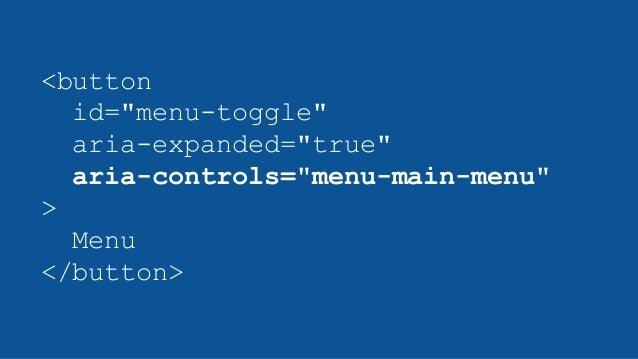 """<button id=""""menu-toggle"""" aria-expanded=""""true"""" aria-controls=""""menu-main-menu"""" > Menu </button>"""
