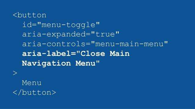 """<button id=""""menu-toggle"""" aria-expanded=""""true"""" aria-controls=""""menu-main-menu"""" aria-label=""""Close Main Navigation Menu"""" > Men..."""
