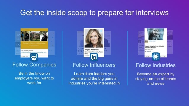 Follow Companies Be in the know on employers you want to work for Follow Influencers Learn from leaders you admire and the...