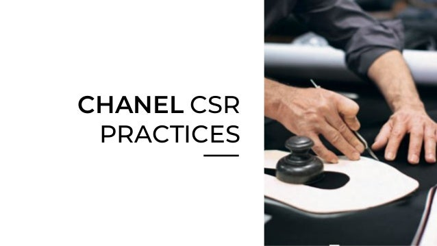 Chanel CSR - MGMT 320 Business Ethics