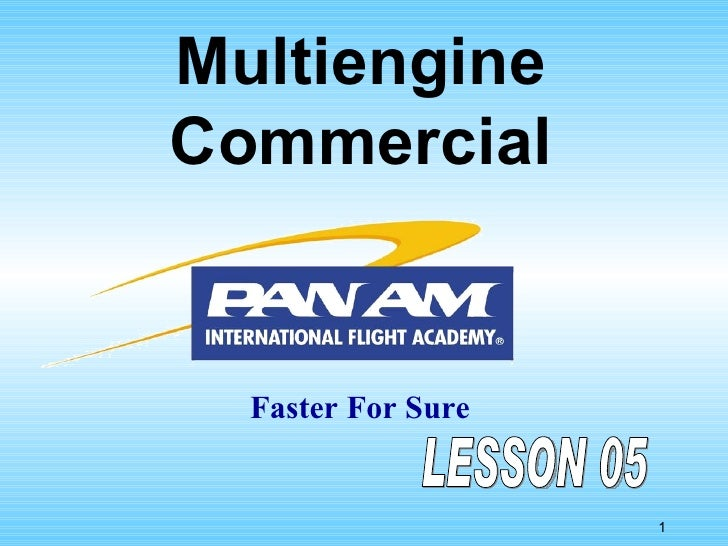Multiengine Commercial Faster For Sure LESSON 05