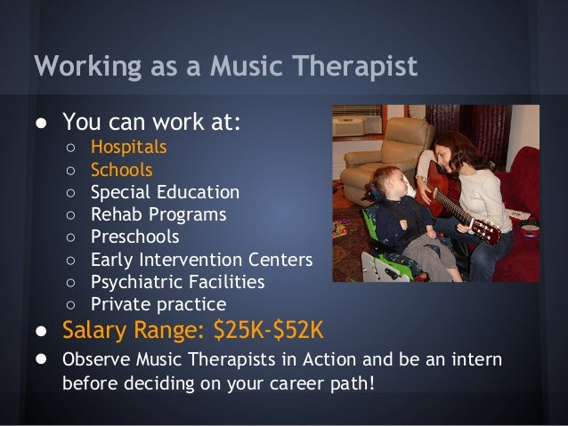 Music Therapy as a Major and Career Option