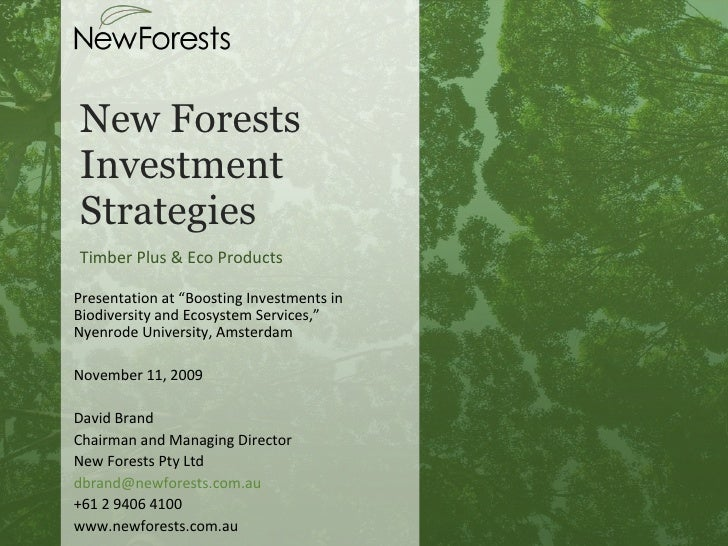 "New Forests Investment Strategies Timber Plus & Eco Products Presentation at ""Boosting Investments in Biodiversity and Eco..."