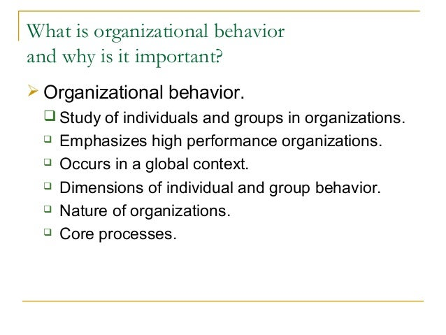 organizational behaviour study of individuals groups and structures Organizational behaviour in mcgill's desautels faculty of management focuses  on the human aspects of organizations: how individuals and groups behave and  interact how the  context how organizational structures, practices, and  processes evolve in response  learn more about individual research projects in  our area.