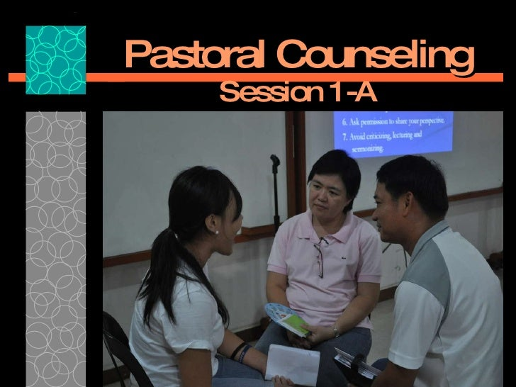 Pastoral Counseling Session 1-A