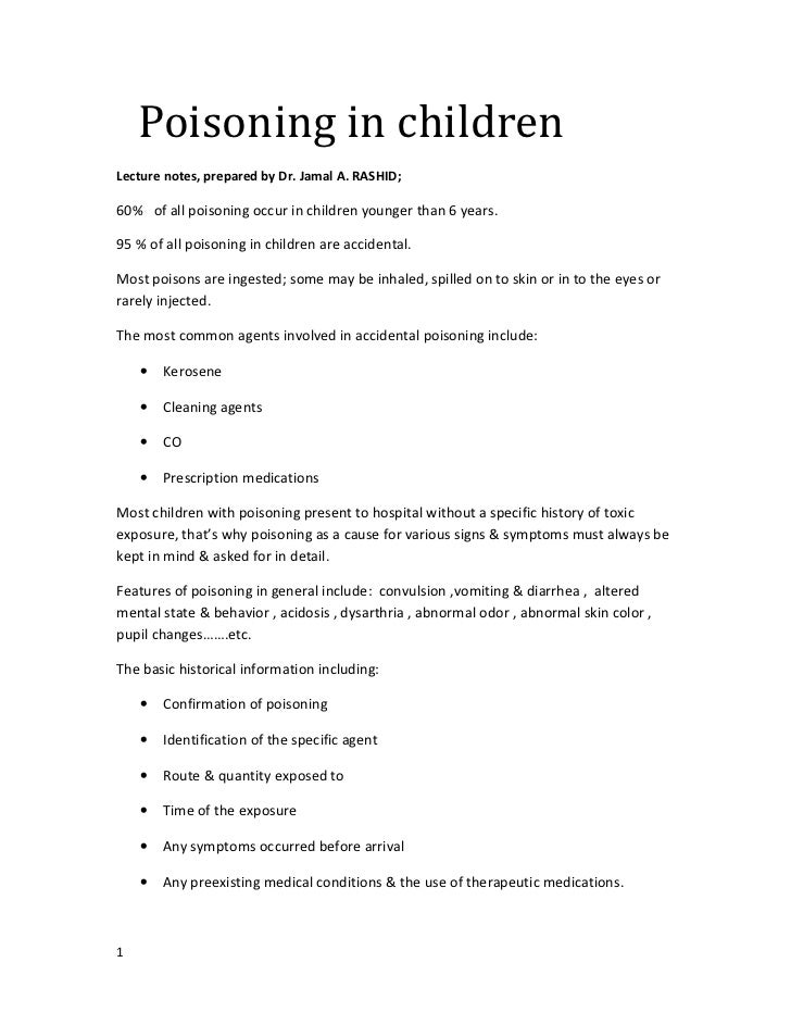Poisoning in childrenLecture notes, prepared by Dr. Jamal A. RASHID;60% of all poisoning occur in children younger than 6 ...