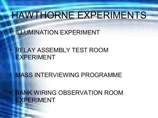 Hawthorne Experiment