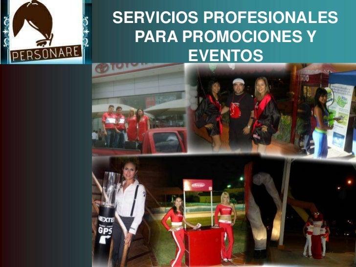SERVICIOS PROFESIONALES PARA PROMOCIONES Y EVENTOS<br />