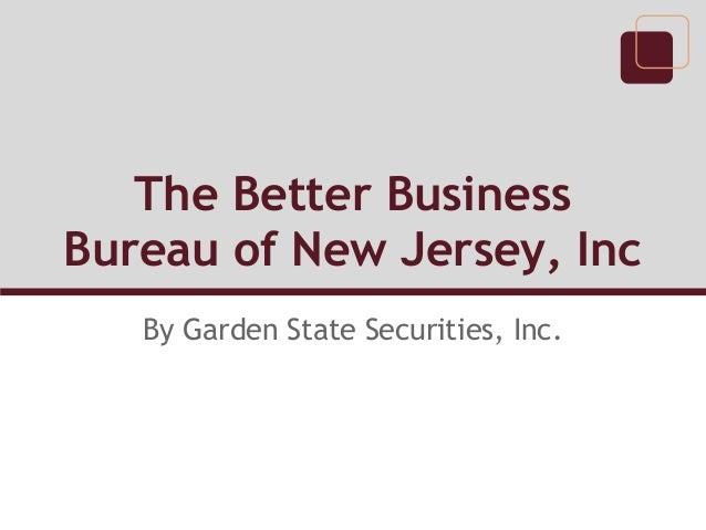 The Better BusinessBureau of New Jersey, Inc   By Garden State Securities, Inc.