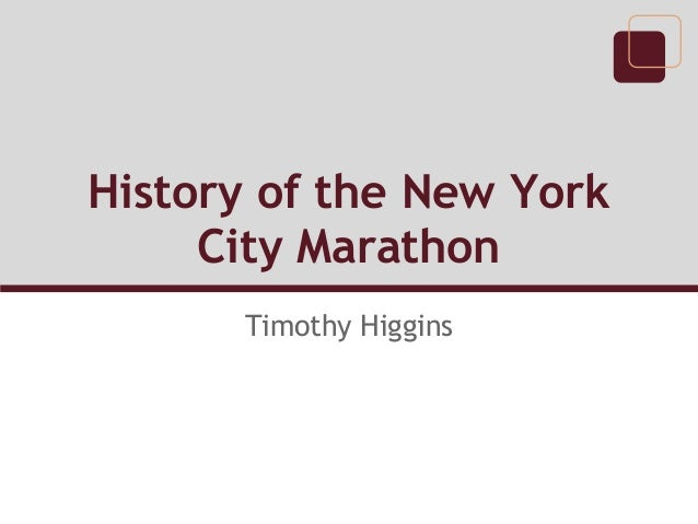 History of the New York City Marathon Timothy Higgins