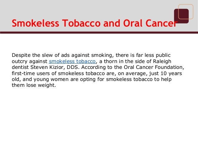 Smokeless Tobacco and Oral Cancer Slide 2