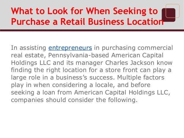 What to Look for When Seeking to Purchase a Retail Business Location  Slide 2