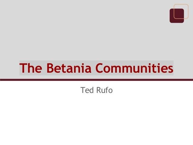 The Betania Communities Ted Rufo