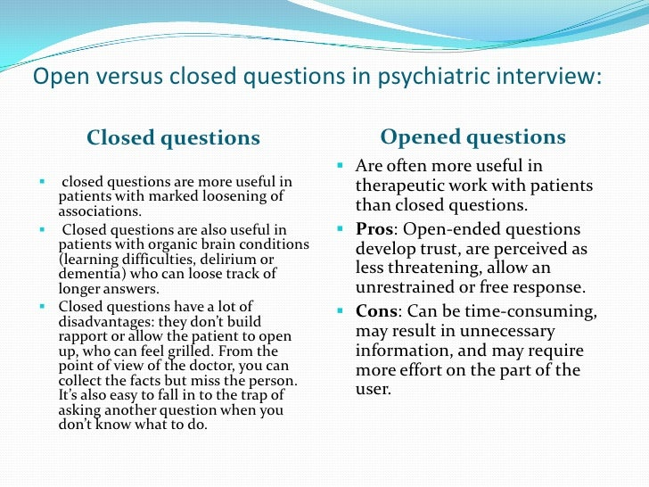 18. Open Versus Closed Questions In Psychiatric Interview: ...