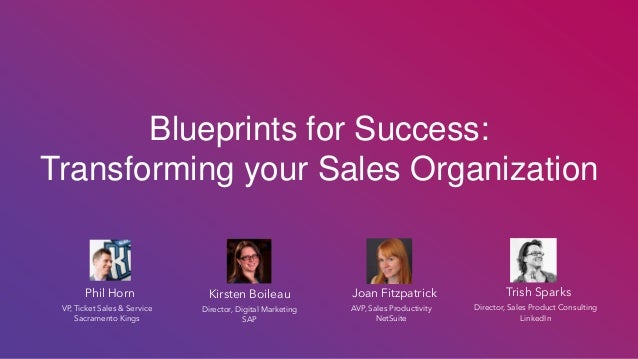 Blueprints for success transforming your sales organization trish sparks director sales product consulting linkedin blueprints for success transforming malvernweather Choice Image